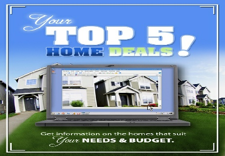 what are the top 5 home deals that fit your criteria. we will send you a free list